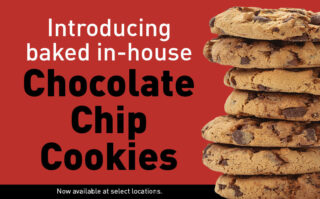 Introducing Baked In-House Chocolate Chip Cookies